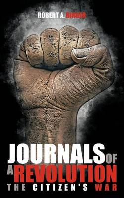 Journals of a Revolution: The Citizen's War (Paperback)