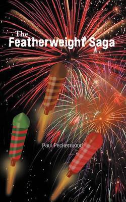 The Featherweight Saga (Paperback)