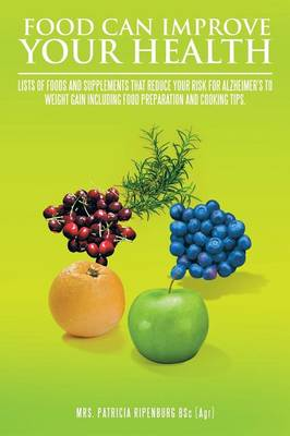 Food Can Improve Your Health (Paperback)