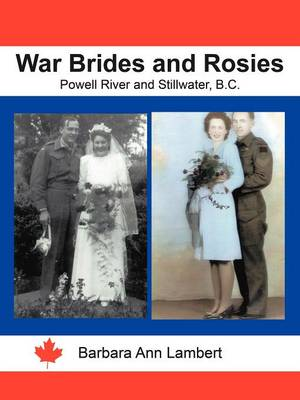 War Brides and Rosies: Powell River and Stillwater, B.C. (Paperback)