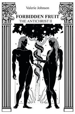 Forbidden Fruit: The Antichrist II (Paperback)