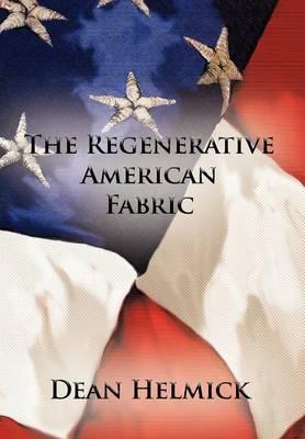 The Regenerative American Fabric (Hardback)