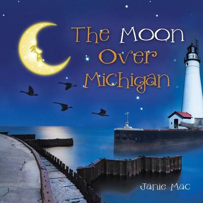 The Moon Over Michigan (Paperback)