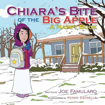 Chiara's Bite of the Big Apple: A Happy Book (Paperback)