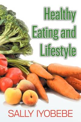 Healthy Eating and Lifestyle (Paperback)