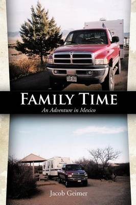 Family Time: An Adventure in Mexico (Paperback)