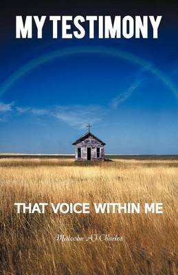 My Testimony: That Voice Within Me (Paperback)