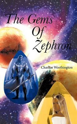 The Gems of Zephron (Paperback)