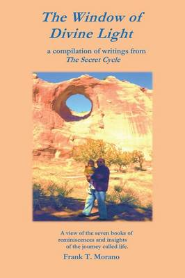 The Window of Divine Light: A Compilation of Writings from the Secret Cycle (Paperback)