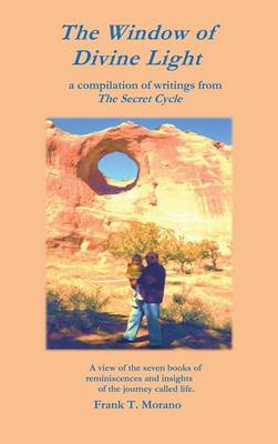 The Window of Divine Light: A Compilation of Writings from the Secret Cycle (Hardback)