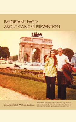 Important Facts about Cancer Prevention (Hardback)