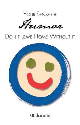 Your Sense of Humor: Don't Leave Home Without It (Paperback)