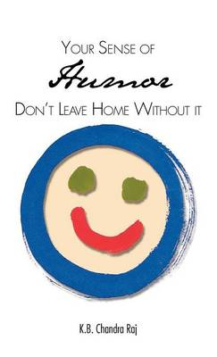 Your Sense of Humor: Don't Leave Home Without It (Hardback)