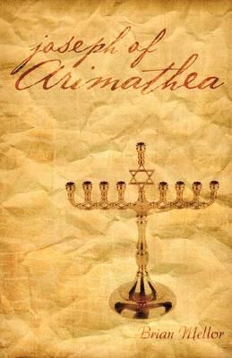Joseph of Arimathea (Paperback)