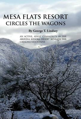 Mesa Flats Resort Circles the Wagons (Hardback)