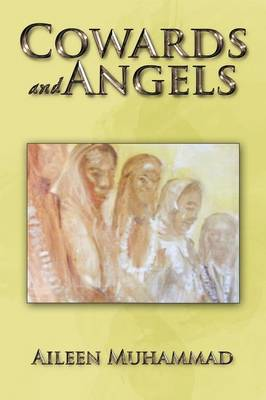 Cowards and Angels (Paperback)
