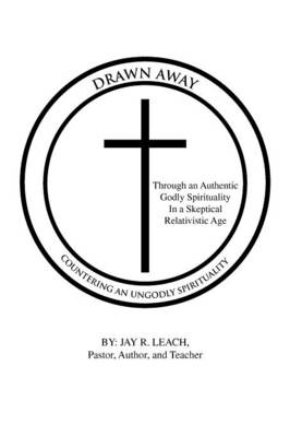 Drawn Away: Countering an Ungodly Spirituality (Paperback)