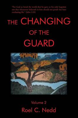 The Changing of the Guard: Volume 2 (Paperback)