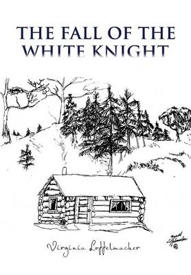 The Fall of the White Knight (Hardback)
