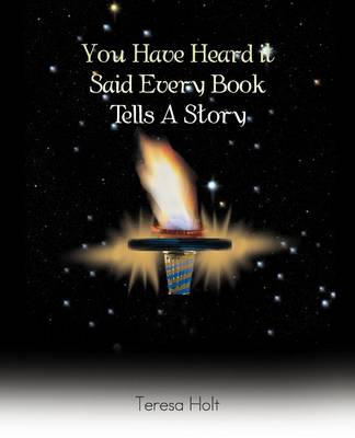 You Have Heard It Said Every Book Tells a Story (Paperback)