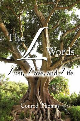 The L Words: Lust, Love, and Life (Paperback)