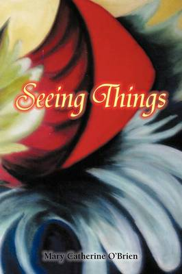 Seeing Things (Paperback)