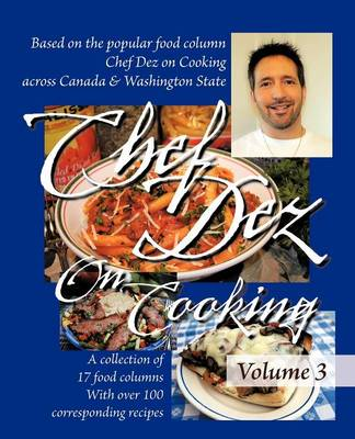 Chef Dez on Cooking: Volume 3 (Paperback)
