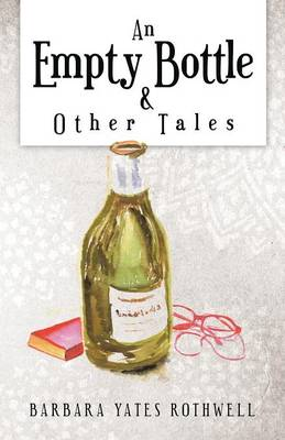An Empty Bottle and Other Tales (Paperback)