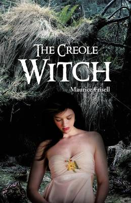 The Creole Witch (Paperback)