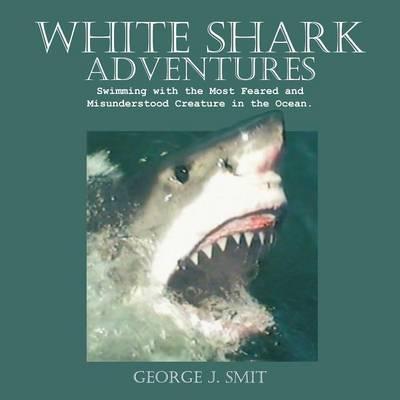 White Shark Adventures (Paperback)
