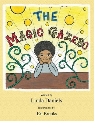 The Magic Gazebo (Paperback)