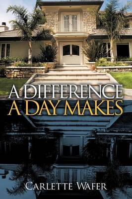 A Difference a Day Makes (Paperback)
