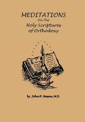 Meditations on the Holy Scriptures of Orthodoxy (Hardback)