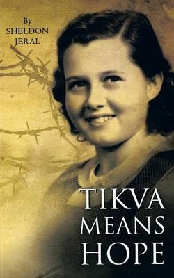 Tikva Means Hope (Paperback)
