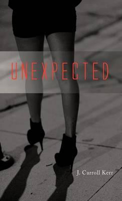 Unexpected (Hardback)