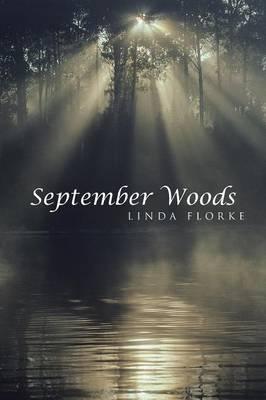 September Woods (Paperback)