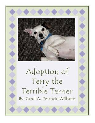Adoption of Terry the Terrible Terrier (Paperback)