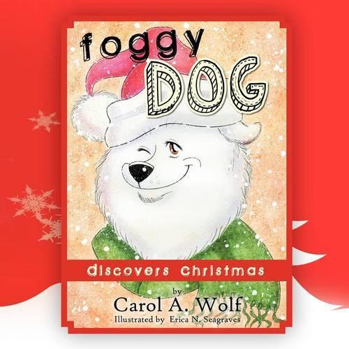 Foggy Dog Discovers Christmas (Paperback)