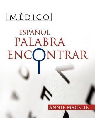 Medico Espanol Palabra Encontrar: ( Spanish Medical Word Find ) (Paperback)