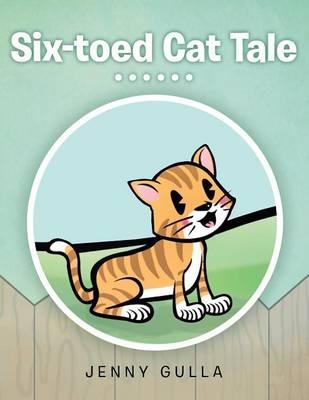 Six-Toed Cat Tale (Paperback)