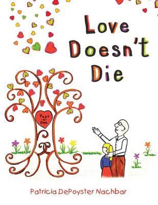 Love Doesn't Die (Paperback)