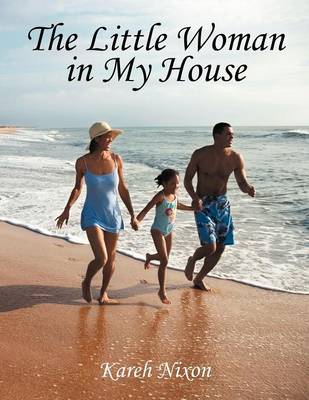 The Little Woman in My House (Paperback)