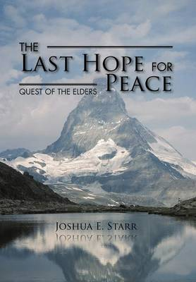 The Last Hope for Peace: Quest of the Elders (Hardback)