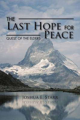 The Last Hope for Peace: Quest of the Elders (Paperback)