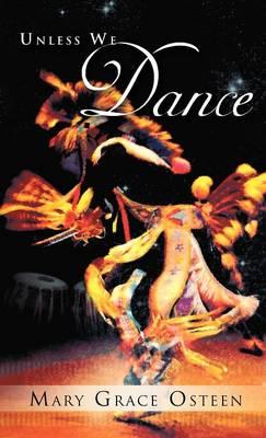 Unless We Dance (Hardback)