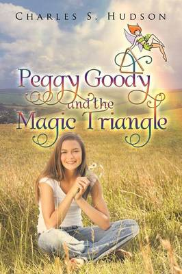 Peggy Goody and the Magic Triangle (Paperback)