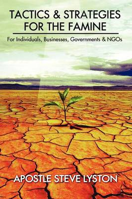Tactics and Strategies for the Famine: For Individuals (Paperback)