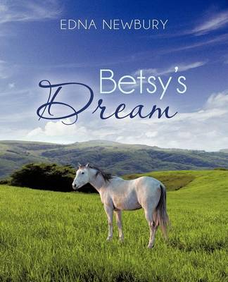 Betsy's Dream (Paperback)
