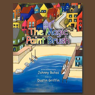The Magic Paint Brush (Paperback)