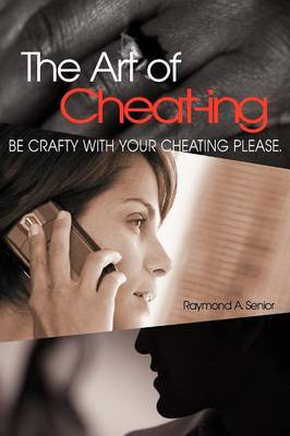 The Art of Cheating (Paperback)